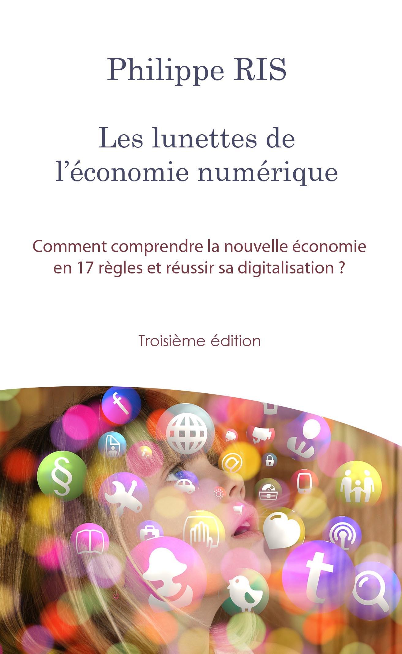Les lunettes de l'économie numérique