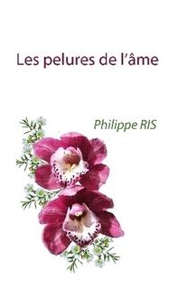 Philippe RIS, Les pelures de l'âme